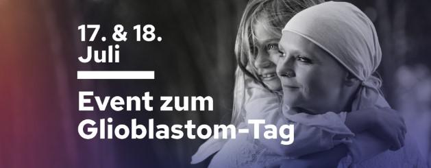 Glioblastom-Tag für Patienten*innen 17./18. Juli 2020