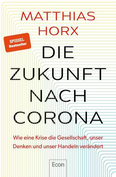 Buchtcover Matthias Horx, Die Zukunft nach Corona