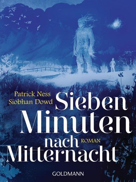 Roman Patrick Ness Sieben Minuten nach Mitternacht