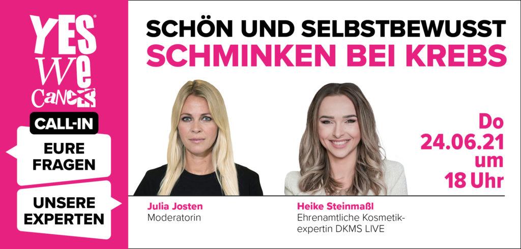 Grafik zu CALL-IN: Schön und Selbstbewusst – Schminken bei Krebs, Moderatorin Julia Josten spricht mit Heike Steinmaßl, ehrenamtliche Kosmetikexpertin von DKMS LIVE